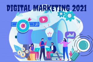 What trends are gaining traction in digital marketing in 2021