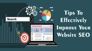 Tips to Effectively Improve your Website SEO In 2021