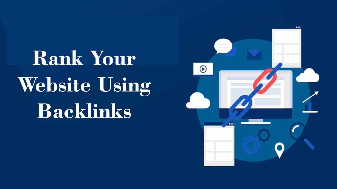 To rank your website: does creating backlinks is the only process?